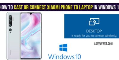 How to cast or connect Xiaomi Phone to Laptop in windows 10