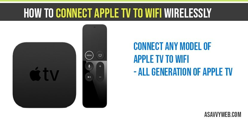 How to connect apple tv to WIFI wirelessly
