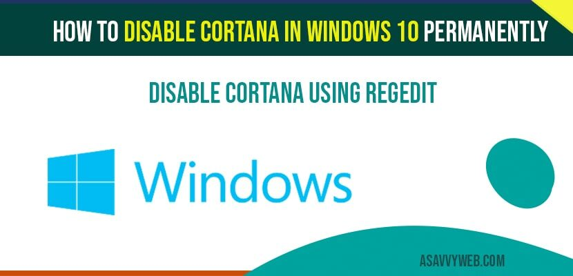 How to disable Cortana in windows 10 permanently