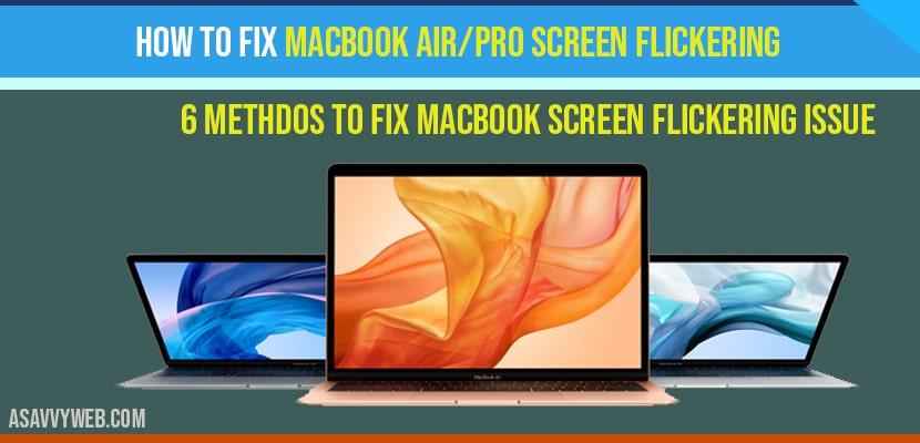 How to fix MacBook air-pro screen flickering