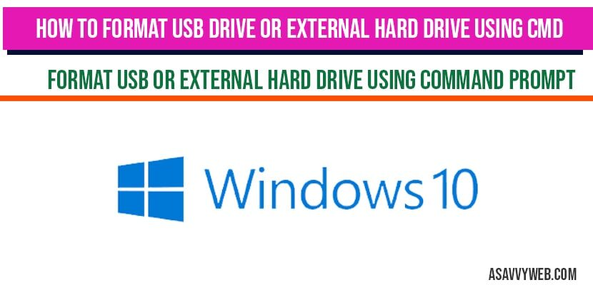 How to format USB drive or external hard drive using CMD Command Prompt in windows 10