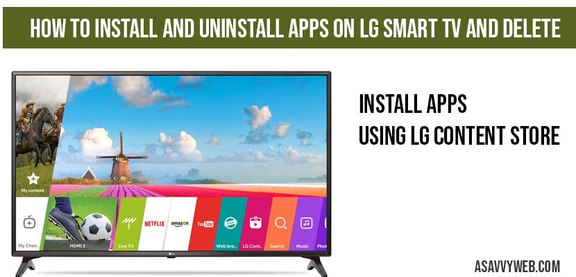 How to install and uninstall apps on LG smart tv and Delete