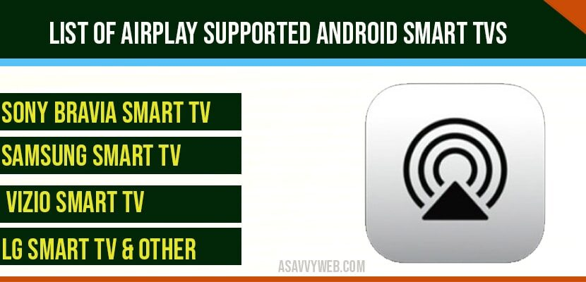 List of Airplay Supported Android Smart TVs (Sony, Samsung etc)
