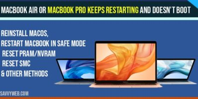 MacBook Air or MacBook Pro Keeps Restarting and doesn't boot