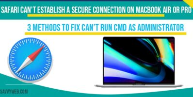 Safari Can't Establish a Secure Connection on MacBook Air or Pro
