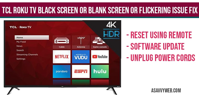 TCL Roku tv Black Screen or blank screen or flickering issue Fix