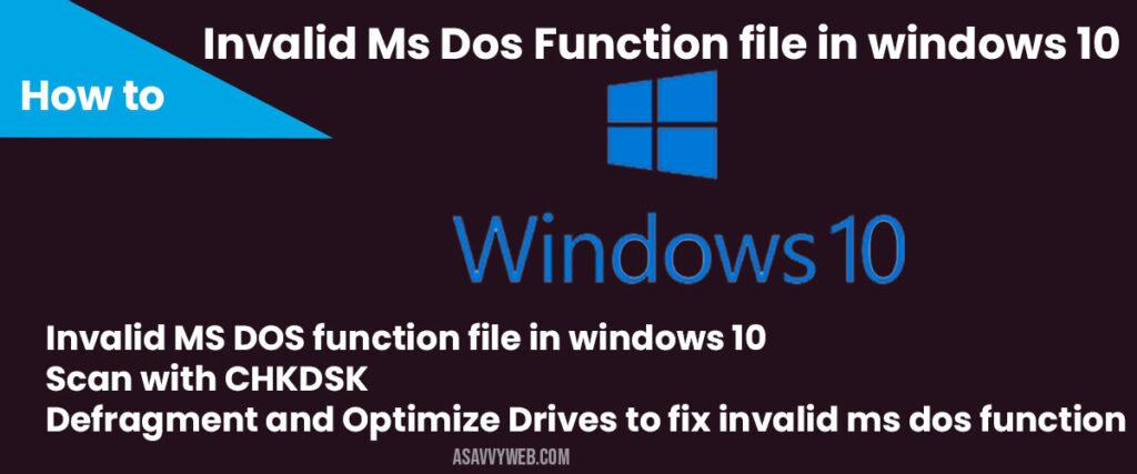 ivalid msdos functions in windows 10