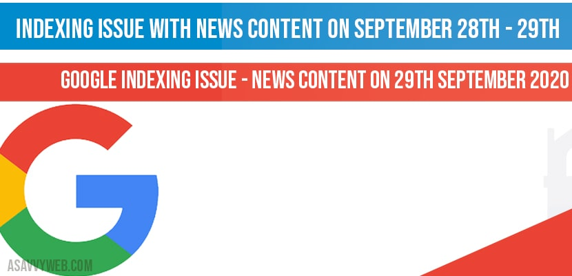 Again Google indexing issue with News Content on September 29th 2020