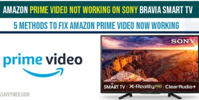 Amazon Prime video not working on Sony Bravia Smart tv