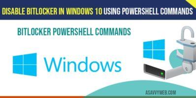 Disable BitLocker in windows 10 Using PowerShell Commands