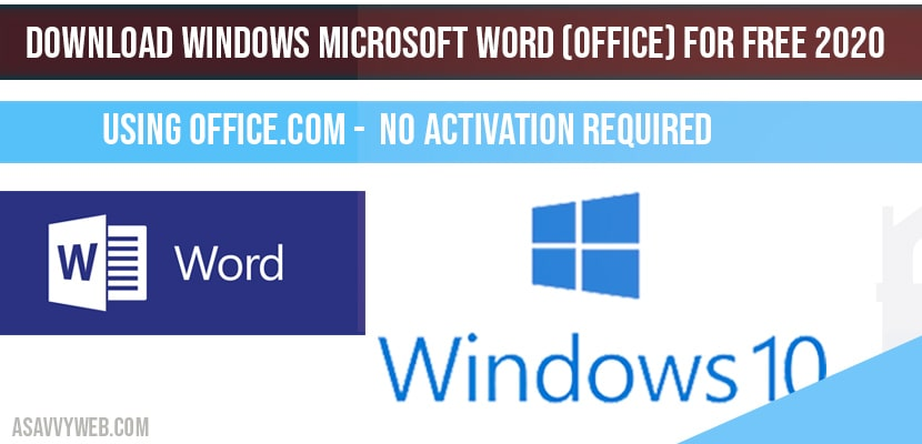Download windows Microsoft word (office) for free 2020 No Activation required