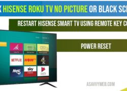 Fix Hisense Roku tv no picture or black screen