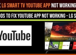 Fix LG Smart tv YouTube App not working