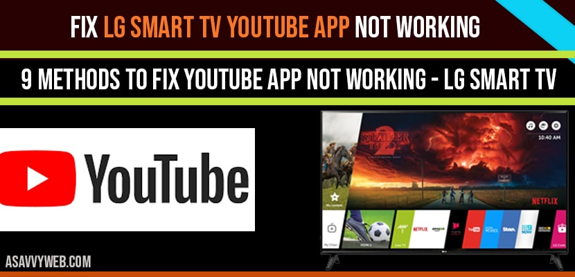 Fix LG Smart tv YouTube App not working