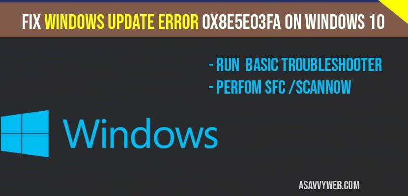 Fix Windows Update Error 0x8e5e03fa on windows 10