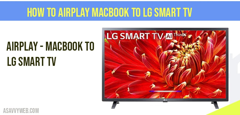 How to Airplay MacBook to LG smart tv
