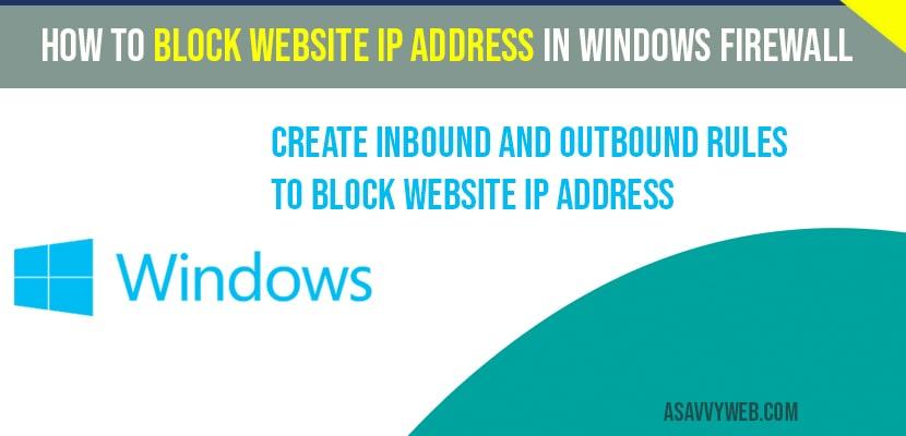 How to Block Website IP Address in Windows firewall