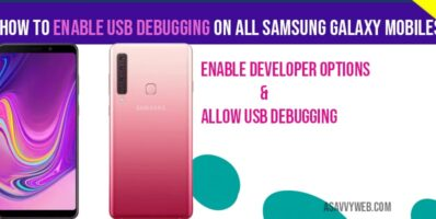 How to Enable USB debugging on all Samsung galaxy Mobiles