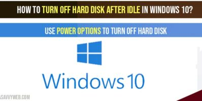 How to Turn off hard disk after idle in windows 10