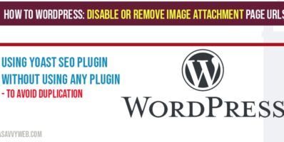 How to WordPress-Disable or Remove image attachment page URLs