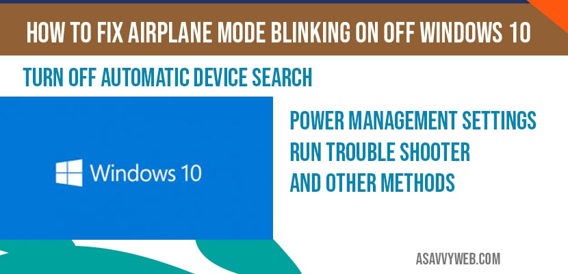 How to fix Airplane mode blinking on off windows 10