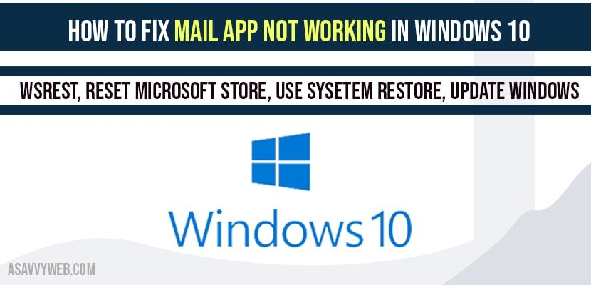 How to fix Mail app not working in windows 10