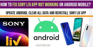 How to fix Sony Liv App not working on Android Mobile