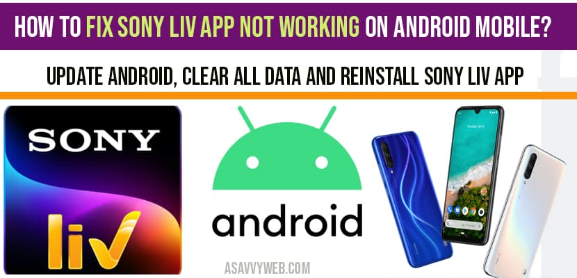 How to fix Sony Liv App not working on Android Mobile - Sony Liv Not Working With Vpn