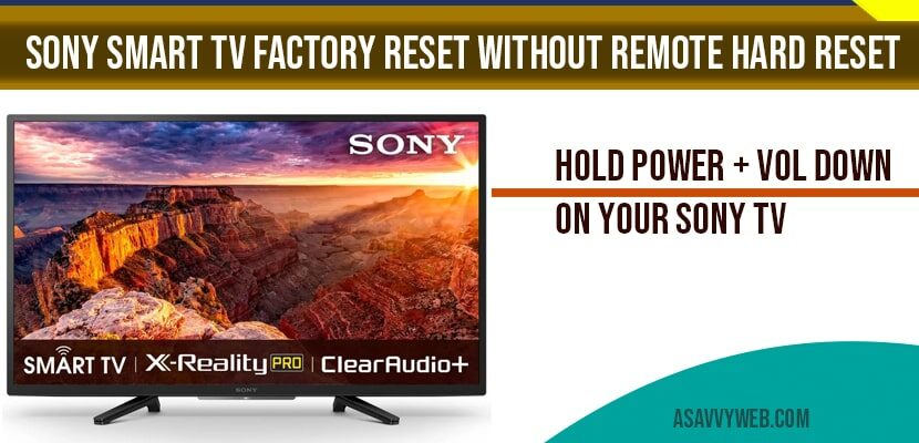 Sony Smart tv Factory Reset without remote hard reset