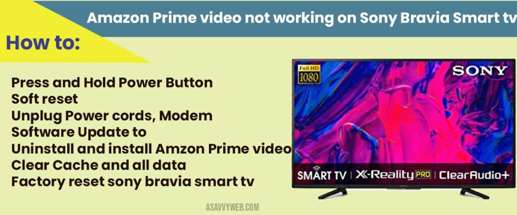How to fix Amazon prime video not wokring on sony bravia
