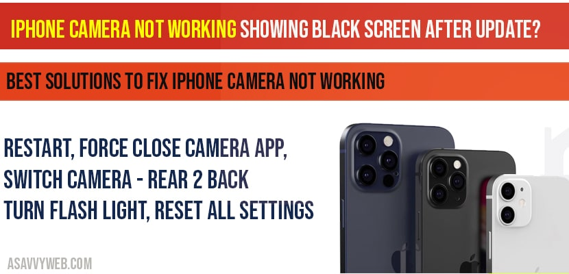 iPhone camera not working showing black screen after Update