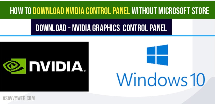 How to Download NVIDIA control panel without Microsoft store