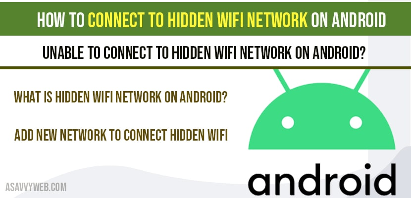 How to connect to hidden wifi network on Android