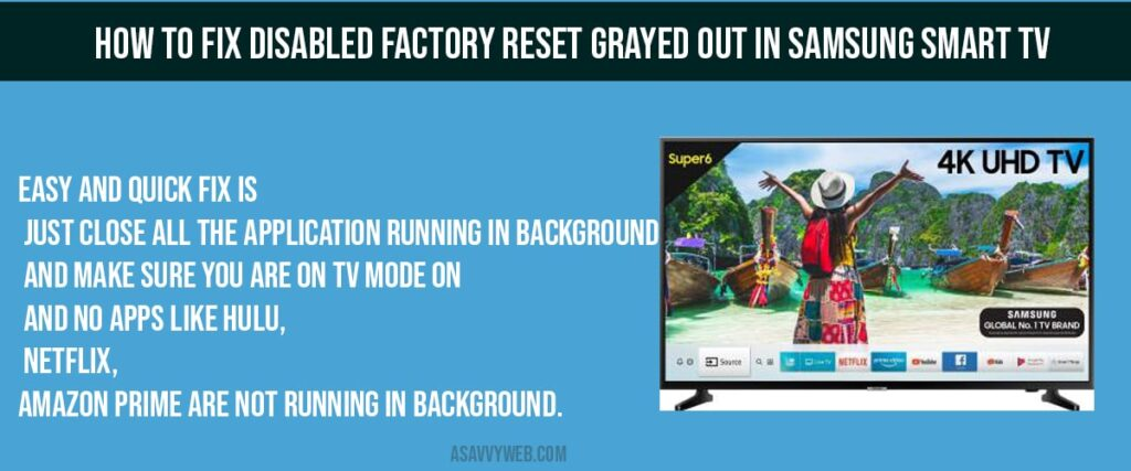 factory reset grayed out in samsung smart tv
