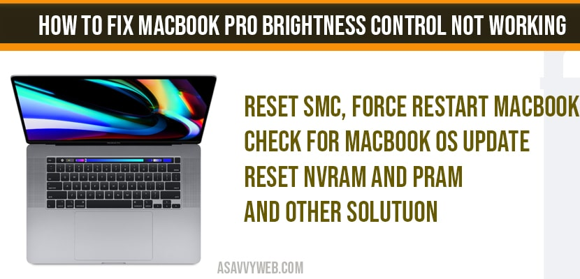 How to fix MacBook pro brightness control not working