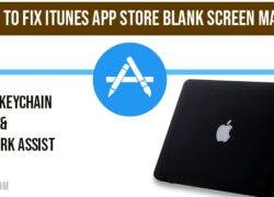 How to fix iTunes app store blank screen mac