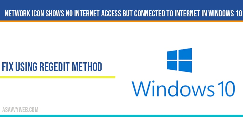 Network icon shows no internet access but connected to internet