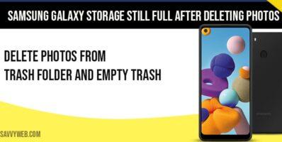 Samsung Galaxy storage still full after deleting photos