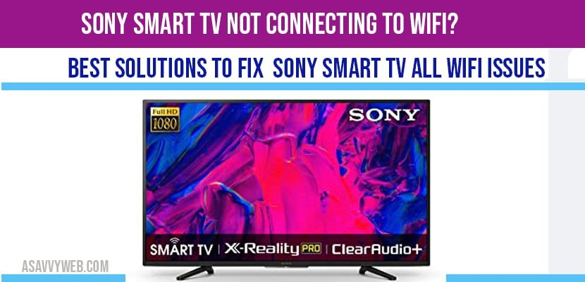 Sony smart tv not connecting to wifi
