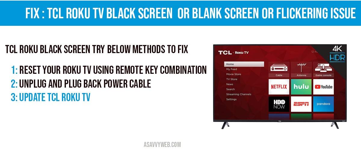 fix tcl roku blank screen or blank screen issues