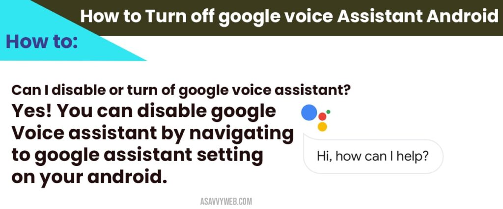 Turn off google voice Assistant Android