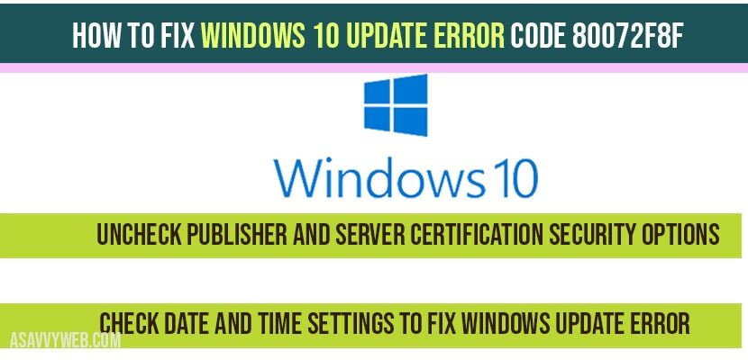 Windows 10 update error code 80072f8f