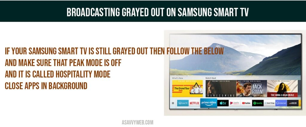 boadcasting-grayed out on samsung smart tv