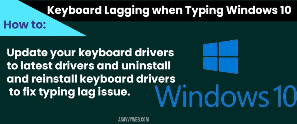 fix keyboard lagging issues in windows 10