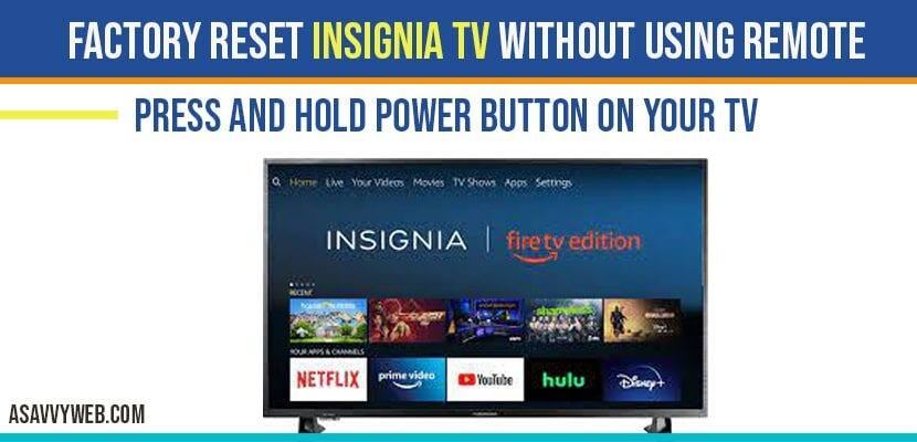 factory reset insignia smart tv without remote