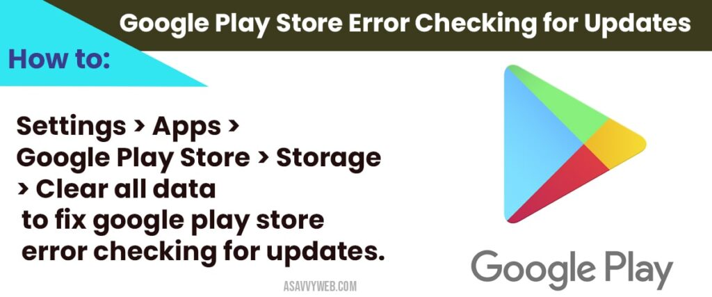 how to fix Google Play Store Error Checking for Updates