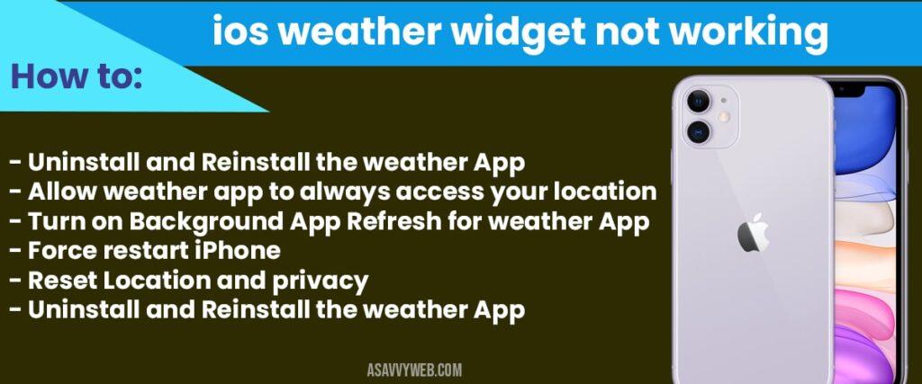 how to fix ios weather widget not working