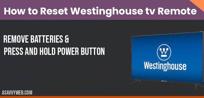 reset westinghouse smat tv