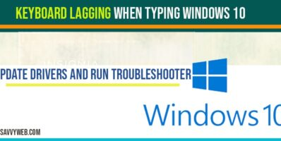 keyboard lagging issue in windows