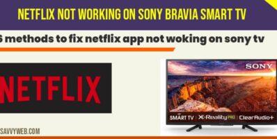 netflix app not working on sony smart tv